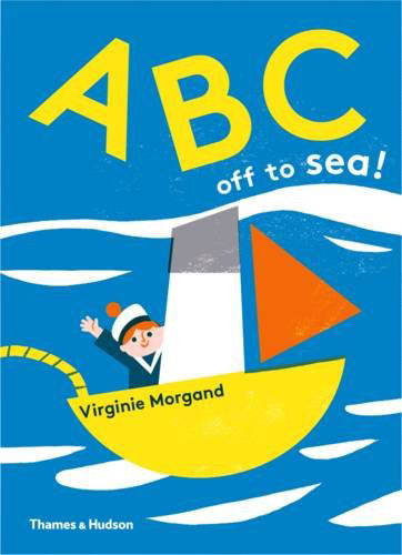 Retro learning: ABC off to Sea! by Virginie Morgand (Thames and Hudson)