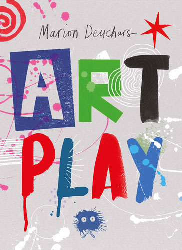 Coming soon: Art Play by Marion Deuchars (Laurence King)