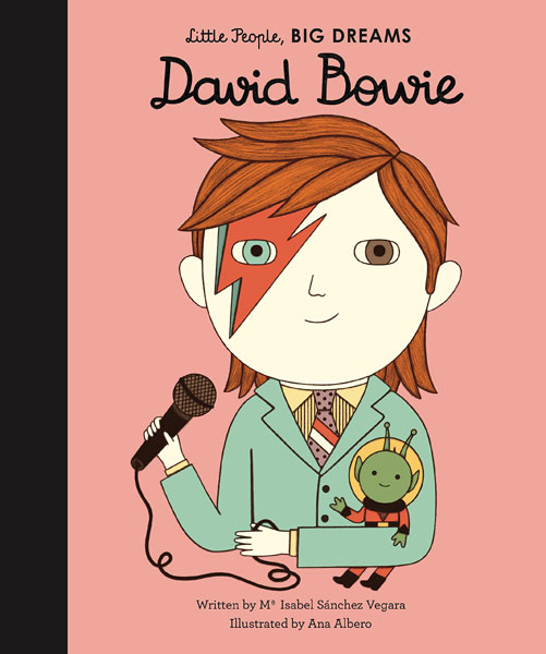 Bowie for kids: David Bowie – Little People, Big Dreams book