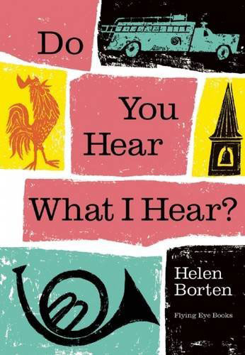 Do You See What I See? and Do You Hear What I Hear? by Helen Borten