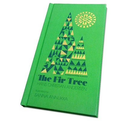 The Fir Tree book by Sanna Annukka and Hans Christian Andersen