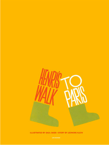 Kid's classic: Henri's Walk to Paris by Saul Bass and Leonore Klein