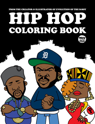 Coming soon: Hip Hop Coloring Book by Mark 563
