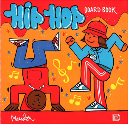 The Hip Hop Board Book by Martin Ander