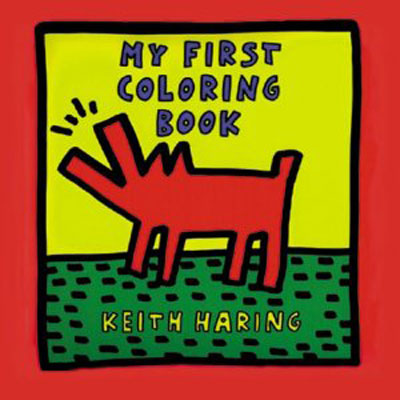 My First Coloring Book by Keith Haring