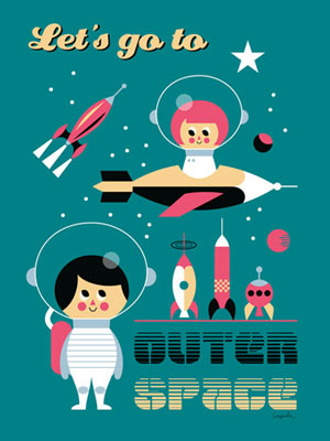 Let's Go To Outer Space poster by Ingela P Arrhenius