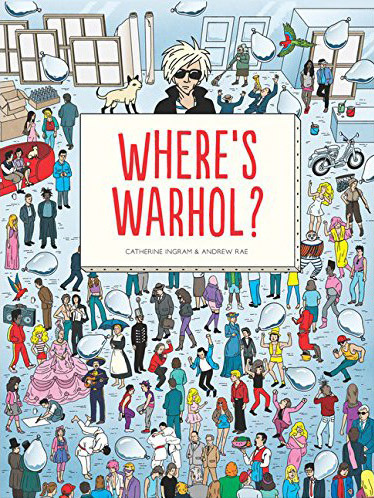 Where's Warhol? by Catharine Ingram and Andrew Rae